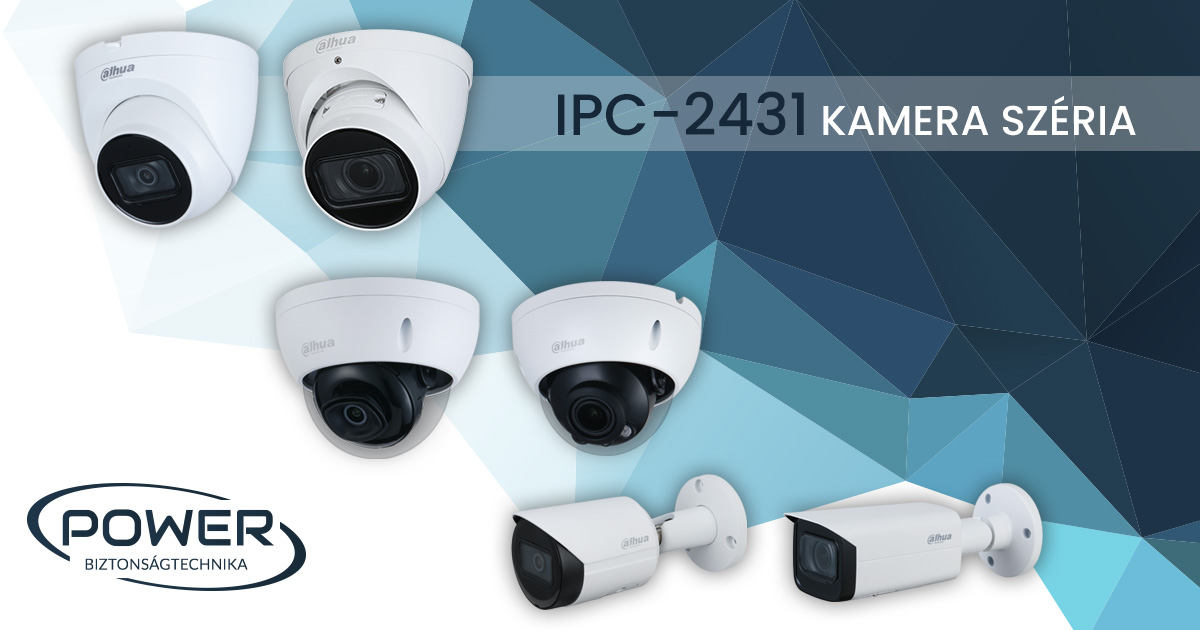 IPC-2431 kamera széria